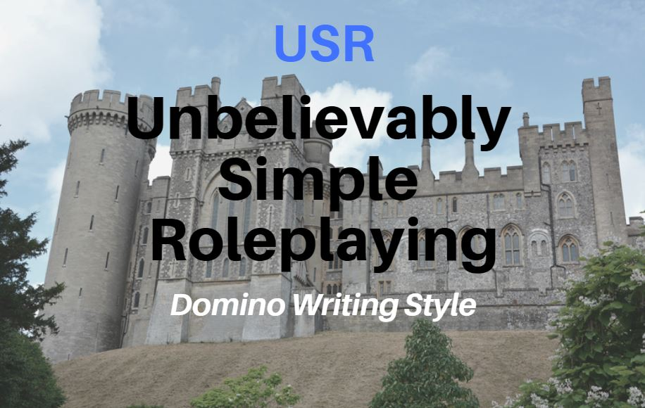 USR: Unbelievably Simple Roleplaying